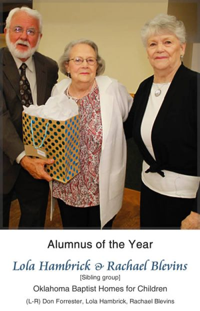 Alumnus of the Year - Lola Hambrick and Rachael Blevins (Sibling group), Oklahoma Baptist Homes for Children